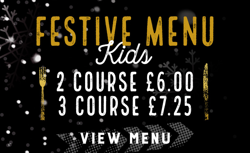 Kids Festive Menu at The Piccadilly Tavern